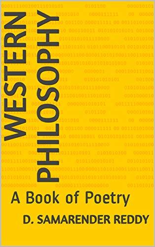 Western Philosophy: A Book of Poetry by [D. Samarender Reddy]