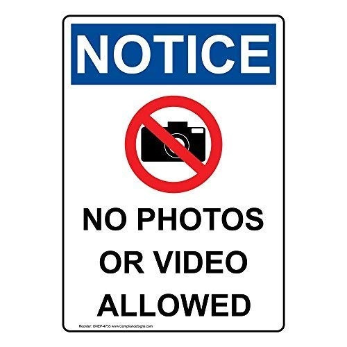 Vertical Notice No Photos Or Video Allowed OSHA Safety Sign, 10x7 inch Plastic for Worksite by ComplianceSigns
