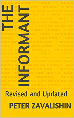 The Informant: Revised and Updated (English Edition)