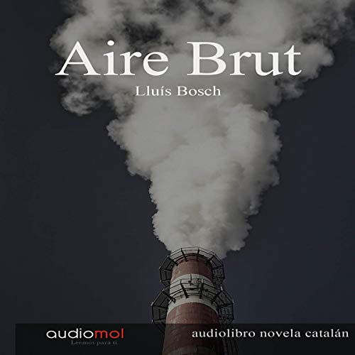 Aire brut [Dirty Air] (Audiolibro en catalán) audiobook cover art