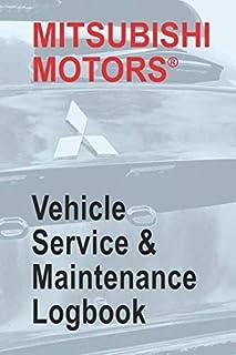 Mitsubishi Motors Vehicle Service and Maintenance Logbook