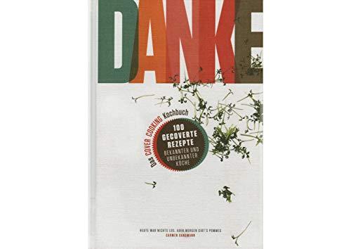 DANKE Das COVER COOKING Kochbuch: 100 gecoverte Rezepte bekannter und unbekannter Köche