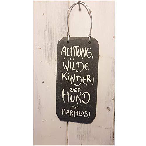 Schiefer Schild/Achtung, wilde Kinder der Hund ist harmlos/Kinder/MTR/MeinTatenReic/Haustiere/Garten/Handgeschrieben, Handlettering/Wetterbeständig