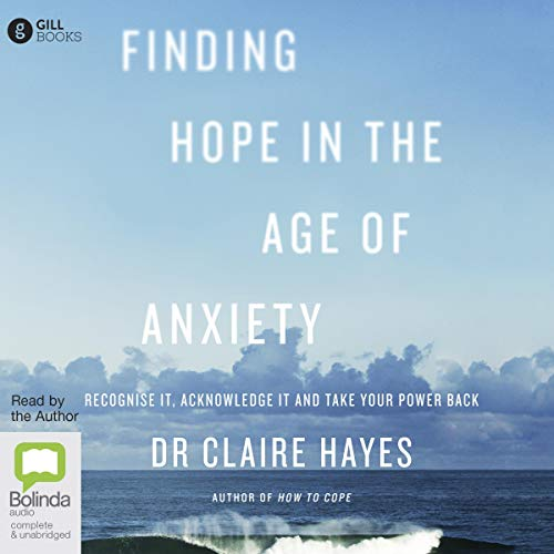Finding Hope in the Age of Anxiety cover art