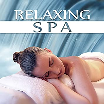 Relaxing Spa - Sounds of Nature for Center Hotel Spa, Take Your Time, New Age Meditation and Relaxation for Aqua Day Spa, Relax Yourself