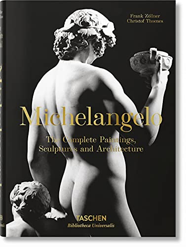 Michelangelo. The Complete Paintings, Sculptures and Arch.: Bu