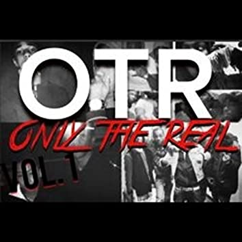 OTR Only the Real, Vol. 1 (feat. Mealz Muney)