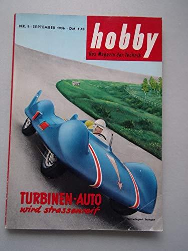 hobby Das Magazin der Technik September 1956 Turbinen-Auto wird strassenreif