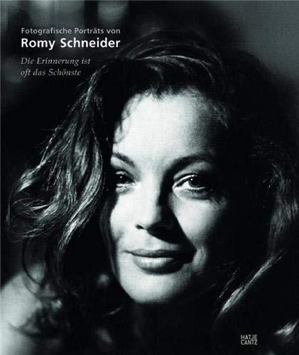 Die Erinnerung ist oft das Schönste: Fotografische Porträts von Romy Schneider