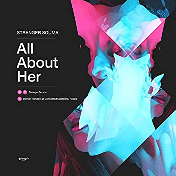 All About Her
