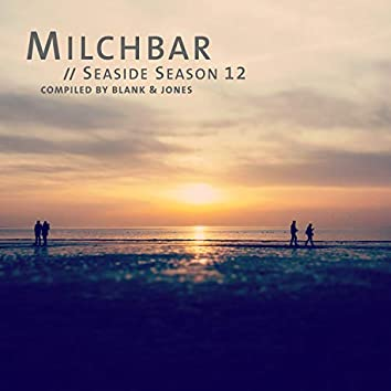 Milchbar - Seaside Season 12