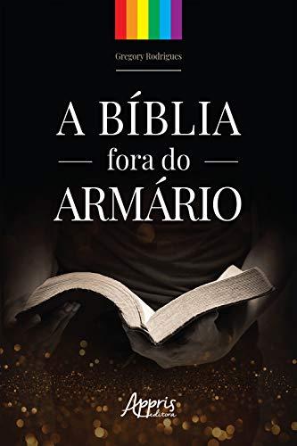 A Bíblia Fora do Armário (Portuguese Edition)