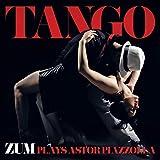 Tango - Zum Plays Astor Piazzolla...