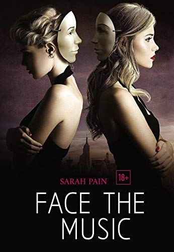 Face the Music: A Lesbian Romance