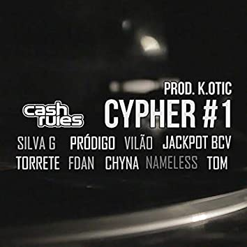 Cash Rules Cypher #1
