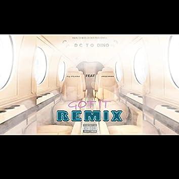 Got it (remix)