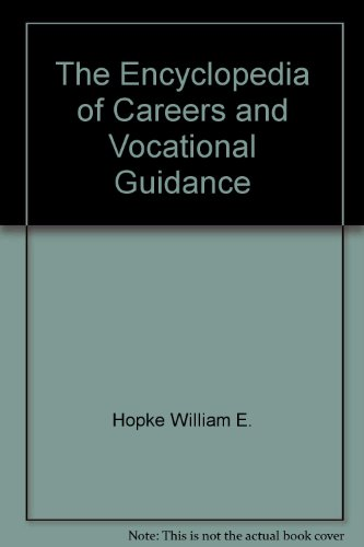 The Encyclopedia of Careers and Vocational Guidance PDF Books