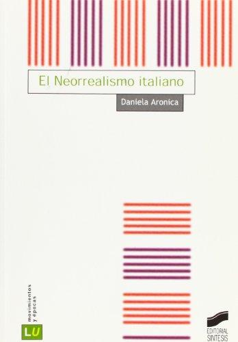 Neorrealismo Italiano El: 43 (Historia de la literatura universal)
