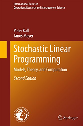 Stochastic Linear Programming: Models, Theory, and Computation (International Series in Operations Research & Management Science Book 156) (English Edition)