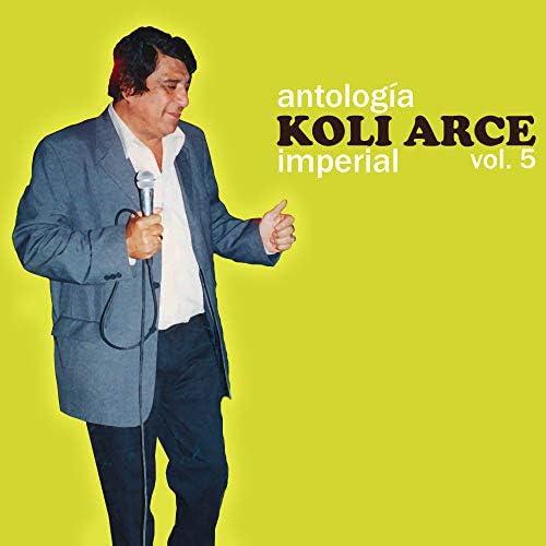 Koli Arce, Koli Arce Y Su Quinteto Imperial & Quinteto Imperial