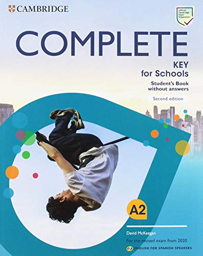 Complete Key for Schools for Spanish Speakers Student's Pack (Student's Book without answers and Workbook without answers)