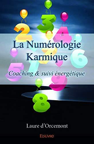 La Numérologie Karmique