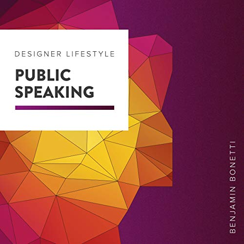 Designer Lifestyle - Public Speaking     How to Speak Confidently in Public with Hypnosis              By:                                                                                                                                 Benjamin P Bonetti                               Narrated by:                                                                                                                                 Benjamin P Bonetti                      Length: 2 hrs and 7 mins     1 rating     Overall 5.0