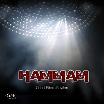 Hammam (Orient Ethnic Rhythm)