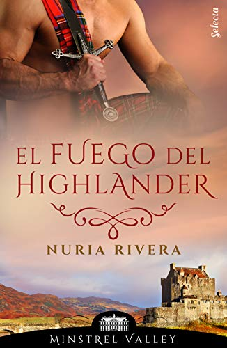 El fuego del highlander de [Nuria Rivera]