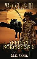 African Sorceress: War on the Sahel