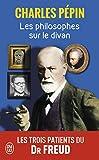 Les philosophes sur le divan - Les trois patients du Dr Freud - J'AI LU - 13/10/2010