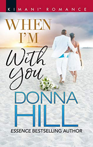 When I'm with You (The Lawsons of Louisiana) by [Donna Hill]