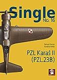 Single 16: PZL Karas II (PZL.23B)