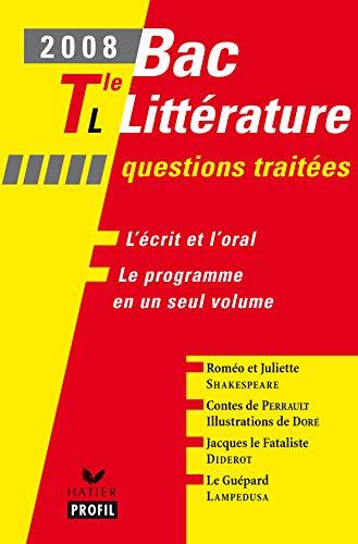 Profil - Littérature Tle L Questions traitées 2008