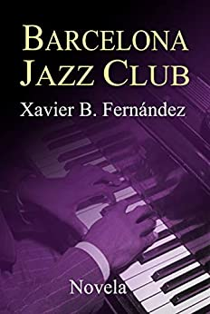 Barcelona Jazz Club de [Xavier B. Fernández]