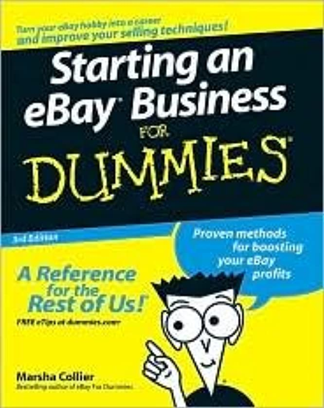 Starting an eBay Business For Dummies 3th (third) edition Text Only