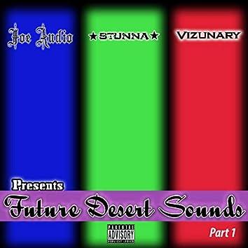 Future Desert Sounds, Pt. 1