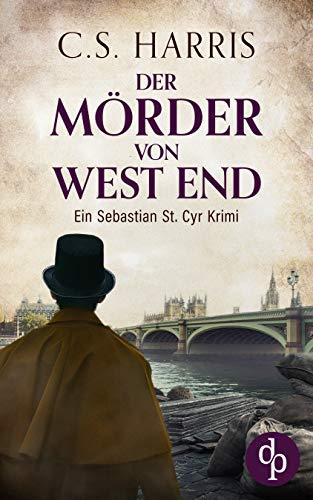Buchseite und Rezensionen zu 'Der Mörder von West End (Sebastian St. Cyr-Reihe 3)' von C. S. Harris