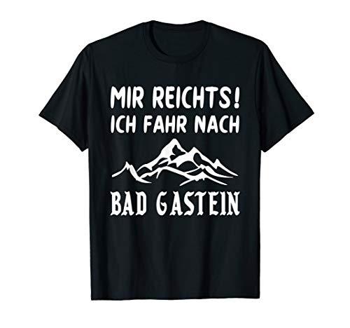 BAD GASTEIN Geschenk Urlaub Gasteinertal Österreich lustig T-Shirt