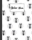 Sticker Album: Zebra Sticker Album, Blank Sticker Book / My Cool Sticker Book, 120 Pages, Size 8' x 10'