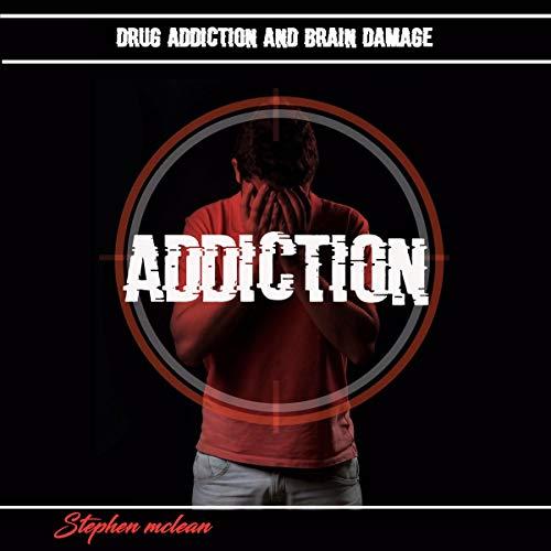 『Drug Addiction and Brain Damage』のカバーアート