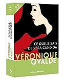 Ce que je sais de Vera Candida - Editions retrouvées - 15/03/2018