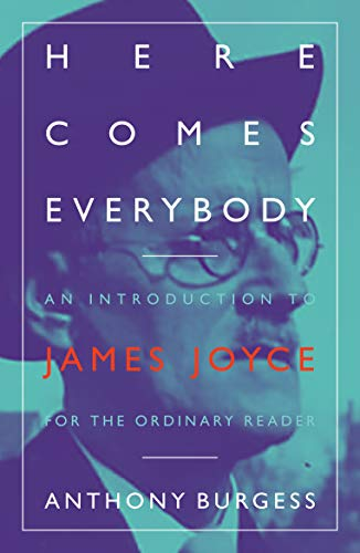 Here Comes Everybody: An Introduction to James Joyce for the Ordinary Reader (English Edition)