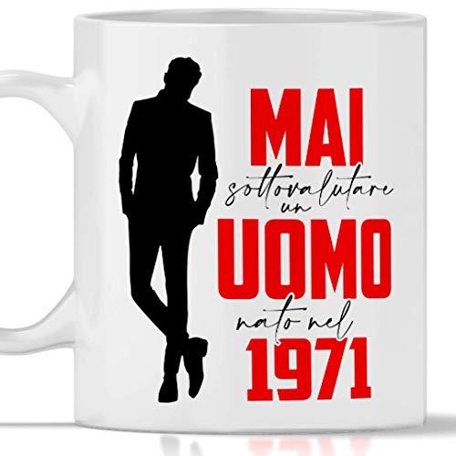 Tazza 1971 compleanno Uomo 50 anni. Idea regalo: Mai sottovalutare un uomo nato nel 1971