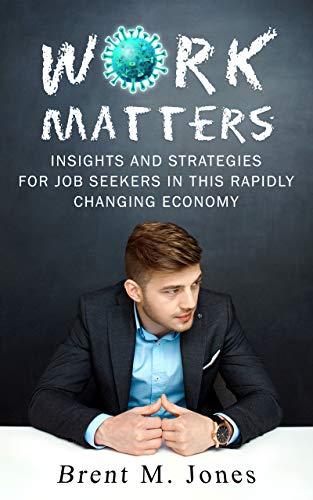 Work Matters by Brent M Jones ebook deal