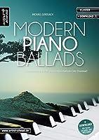 Modern Piano Ballads: 14 wunderschoene & leicht spielbare Klavierballaden (inkl. Download)