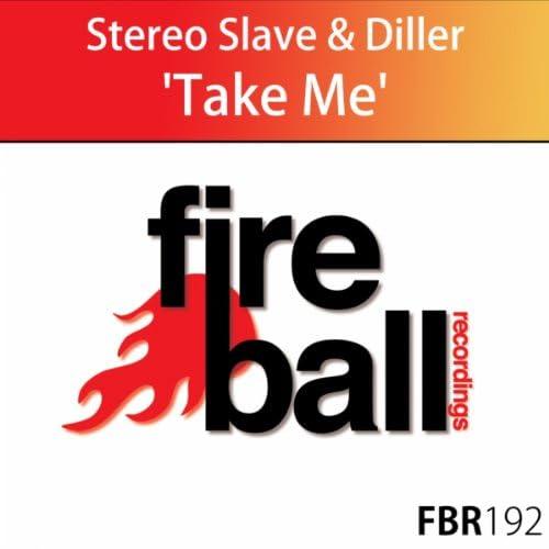 Stereo Slave & Diller