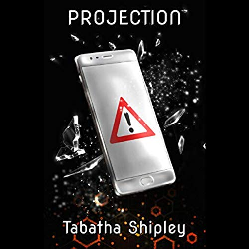 Projection Audiobook By Tabatha Shipley cover art
