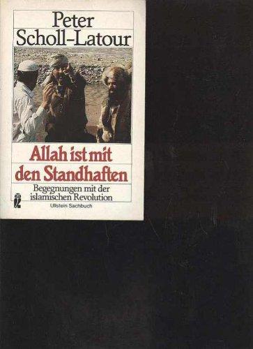 Scholl Latour Allah ist mit den Standhaften islamische Revolution, Ullstein Tb, 766 Seiten