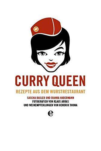 Curry Queen: Rezepte aus dem Wurstrestaurant